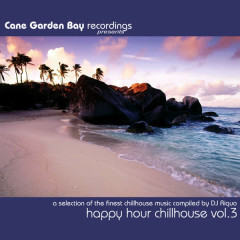 Happy Hour Chillhouse Vol. 3 - A selection of the finest chillhouse music compiled by DJ Riquo - Various Artists