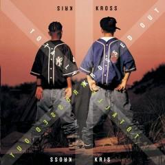 Totally Krossed Out - Kris Kross