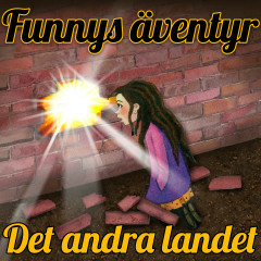 Funnys äventyr - Det andra landet - Staffan Götestam, Funnys äventyr
