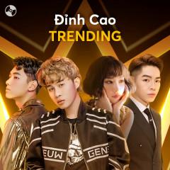 Đỉnh Cao Trending