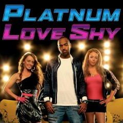 Love Shy (Thinking About You) [Remixes] - Platnum