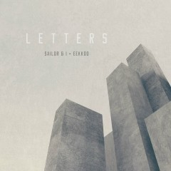 LETTERS - Sailor & I, Eekkoo