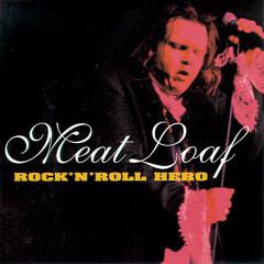 Rock 'N' Roll Hero - Meat Loaf