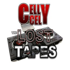 The Lost Tapes - Celly Cel