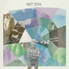Matt Costa (Deluxe Version) - Matt Costa