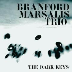 THE DARK KEYS - Branford Marsalis