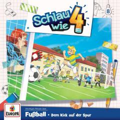 008/Fußball. Dem Kick auf der Spur - Schlau wie Vier