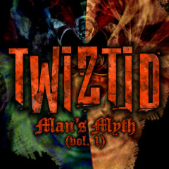 Man's Myth - Twiztid