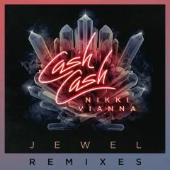 Jewel (feat. Nikki Vianna) [Remixes] - Cash Cash, Nikki Vianna