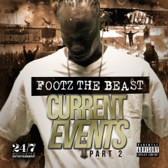 Current Events 2 - Footz the Beast