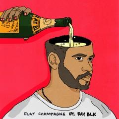 Flat Champagne (feat. RAY BLK) - Dan Caplen, Ray BLK