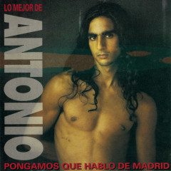 Lo Mejor de Antonio - Antonio Flores