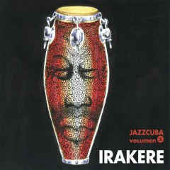 JazzCuba. Volumen 5 - Irakere