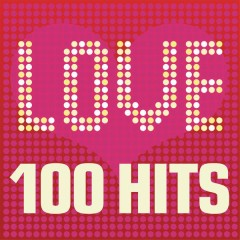Love Songs - 100 Hits: Ballads, sad songs and tear jerkers inc. Beyonce, Michael Jackson and John Legend - Various Artists