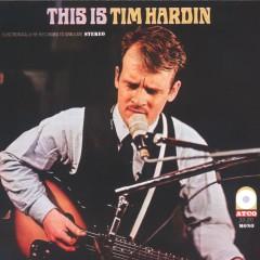 This Is Tim Hardin - Tim Hardin