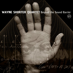 Beyond The Sound Barrier - Wayne Shorter