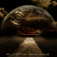 Planetary Breathing - MyGrain