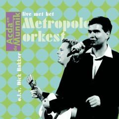 Acda & De Munnik Live Met Het Metropole Orkest - Acda & De Munnik
