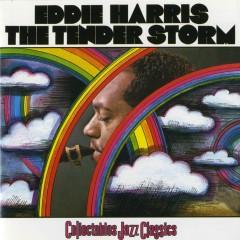 The Tender Storm - Eddie Harris