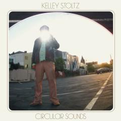 Circular Sounds - Kelley Stoltz