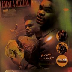 Count A Million (feat. Lil Uzi Vert) - NoCap, Lil Uzi Vert
