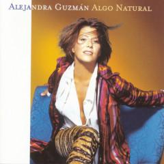 Algo Natural - Alejandra Guzmán