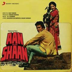 Aan Aur Shaan (Original Motion Picture Soundtrack) - R.D. Burman