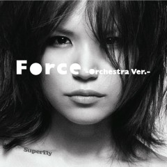 Force (Orchestra Version) - Superfly