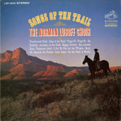 Songs of the Trail - The Norman Luboff Choir