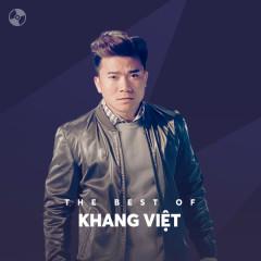 Những Bài Hát Hay Nhất Của Khang Việt