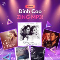 Đỉnh Cao ZING MP3 - Various Artists