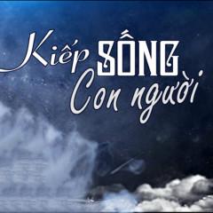 Kiếp Sống Con Người (Single) - Phi Bằng