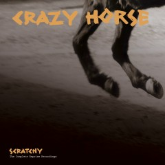 Scratchy: The Reprise Recordings - Crazy Horse