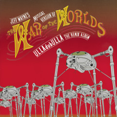 Jeff Wayne's Musical Version of The War of the Worlds: ULLAdubULLA - The Remix Album