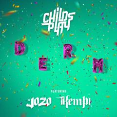 Derm (Single)