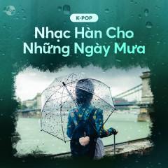 Nhạc Hàn Cho Những Ngày Mưa