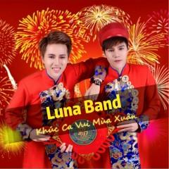 Khúc Ca Vui Mùa Xuân (EP) - Luna Band