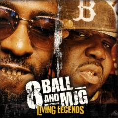 Living Legends - 8Ball & MJG
