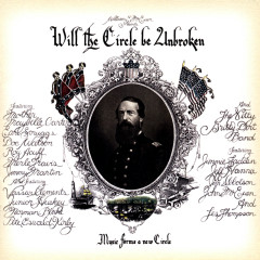 Will The Circle Be Unbroken - Nitty Gritty Dirt Band