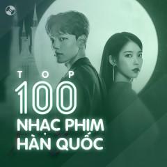 Top 100 Nhạc Phim Hàn Quốc Hay Nhất