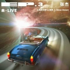 Tương•Live / 未·Live 3 - Trương Kiệt