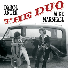The Duo - Darol Anger, Mike Marshall