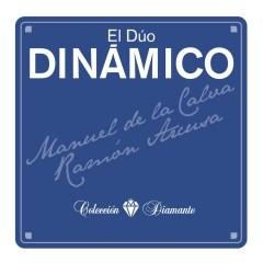 Coleccíon Diamante - Duo Dinamico