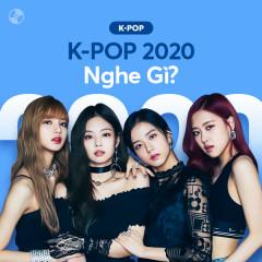 K-POP 2020 Nghe Gì?