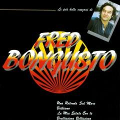 Le pìu belle canzoni di Fred Bongusto - Fred Bongusto