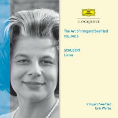 The Art Of Irmgard Seefried – Volume 5 - Irmgard Seefried, Erik Werba