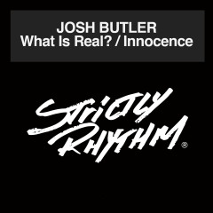 What Is Real? / Innocence - Josh Butler
