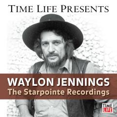 Waylon Jennings: The Starpointe Recordings - Waylon Jennings