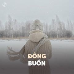 Đông Buồn - Various Artists
