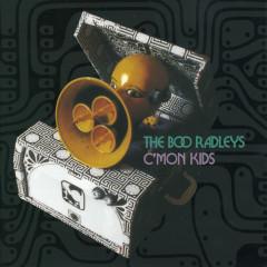 C'MON KIDS - The Boo Radleys
